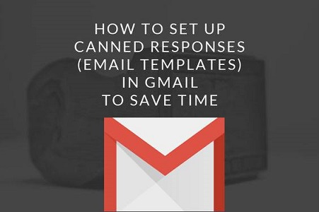 Save your time and Effort with Gmail Templates
