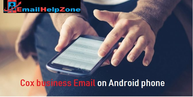 Cox business Email on android phone