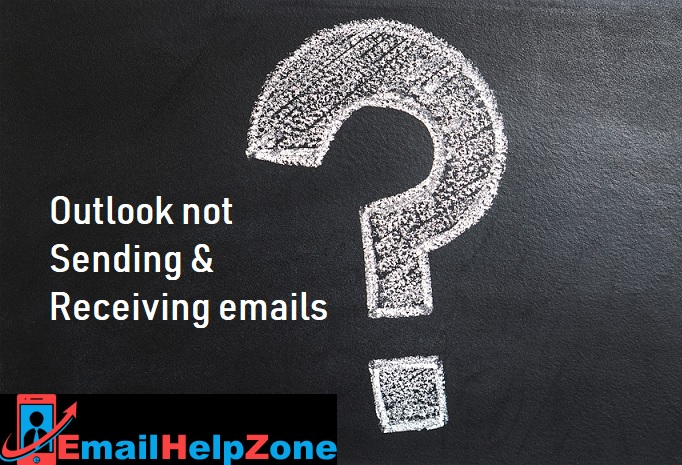 Steps to Fix Outlook Not Sending or Receiving Emails