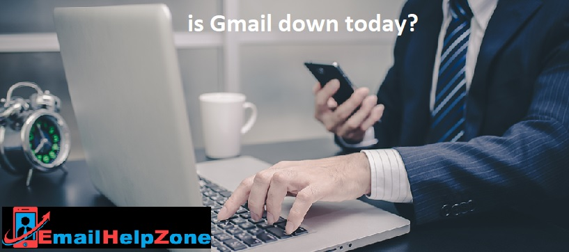 Gmail Down – (is Gmail down today 2020)