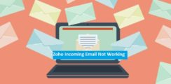 Zoho Incoming Email Not Working